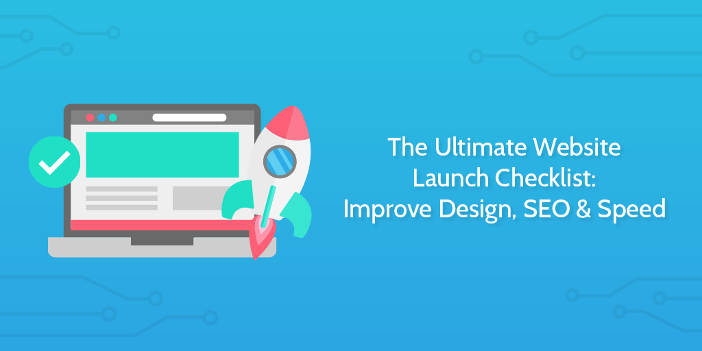 The Ultimate Website Launch Checklist 23