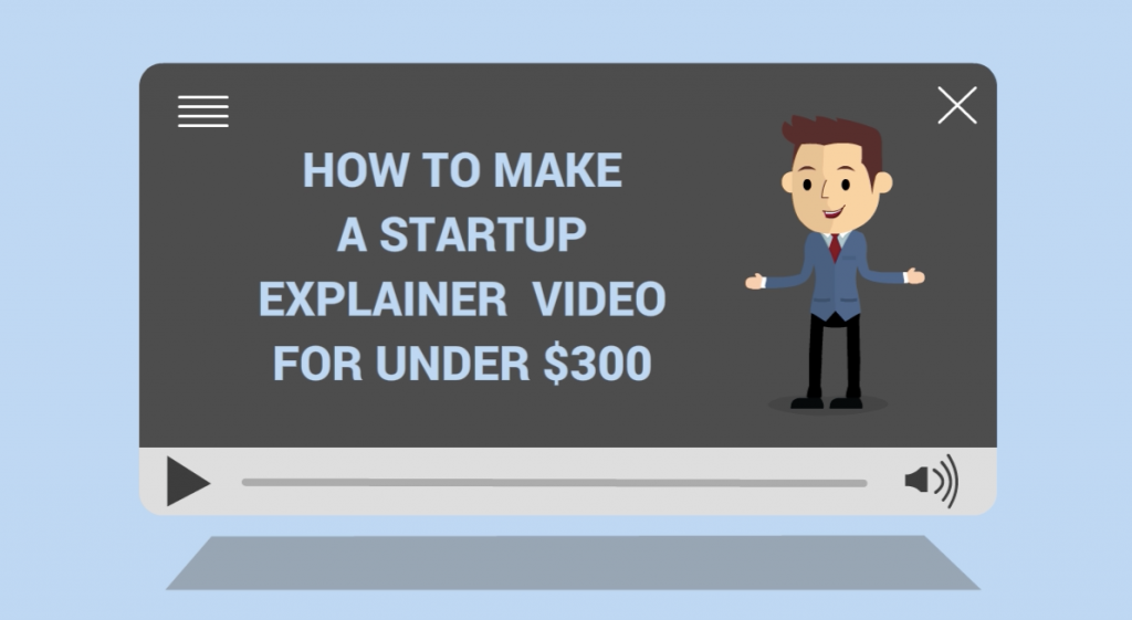 How to Startup Explainer Video