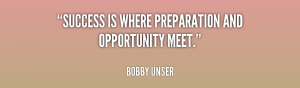 quote-Bobby-Unser-success-is-where-preparation-and-opportunity-meet-