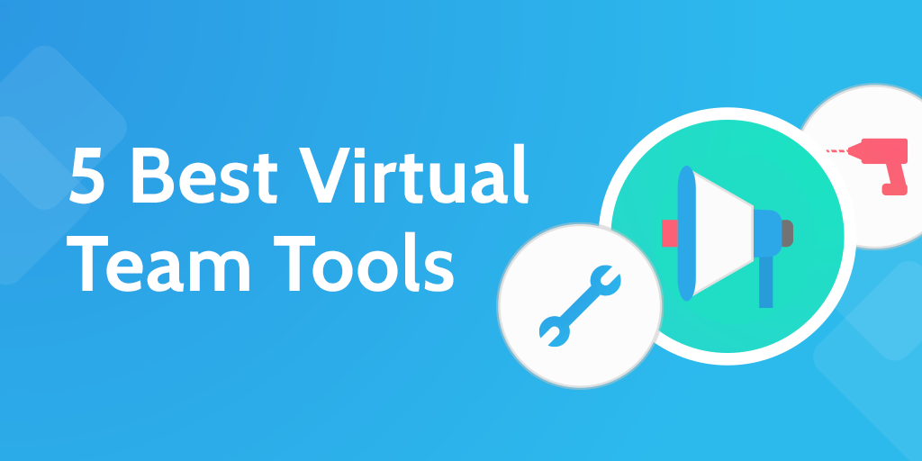 Virtual Team Tools