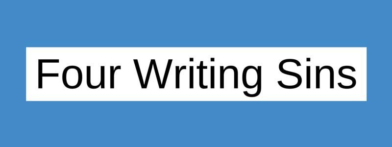 4 Writing Sins