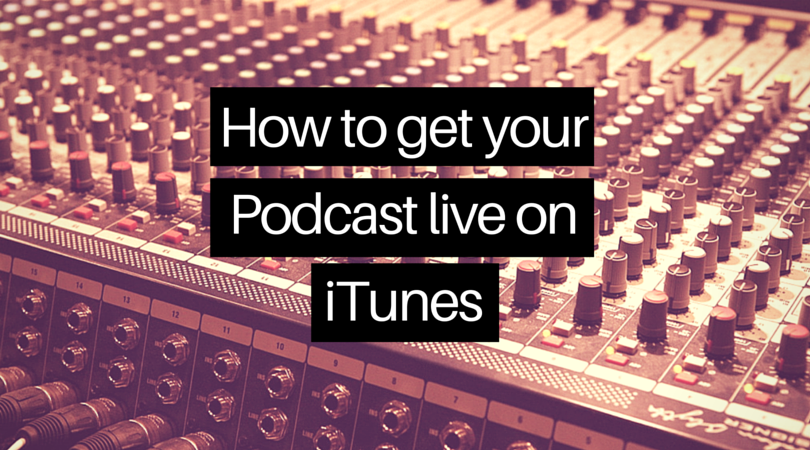 How to make a podcast for iTunes