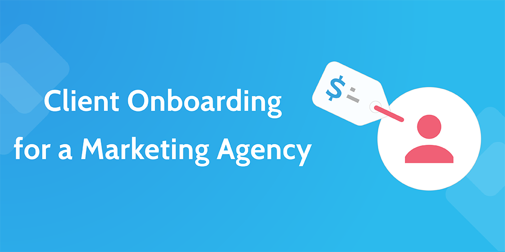 client onboarding for a marketing agency