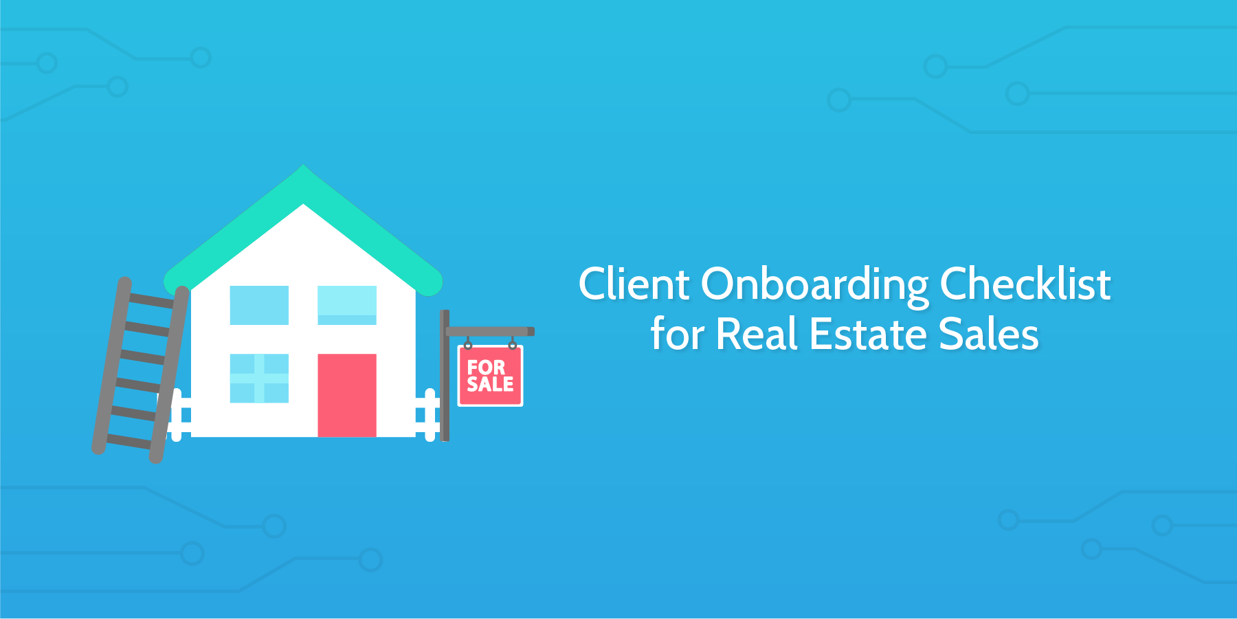 client onboarding checklist for real estate sales