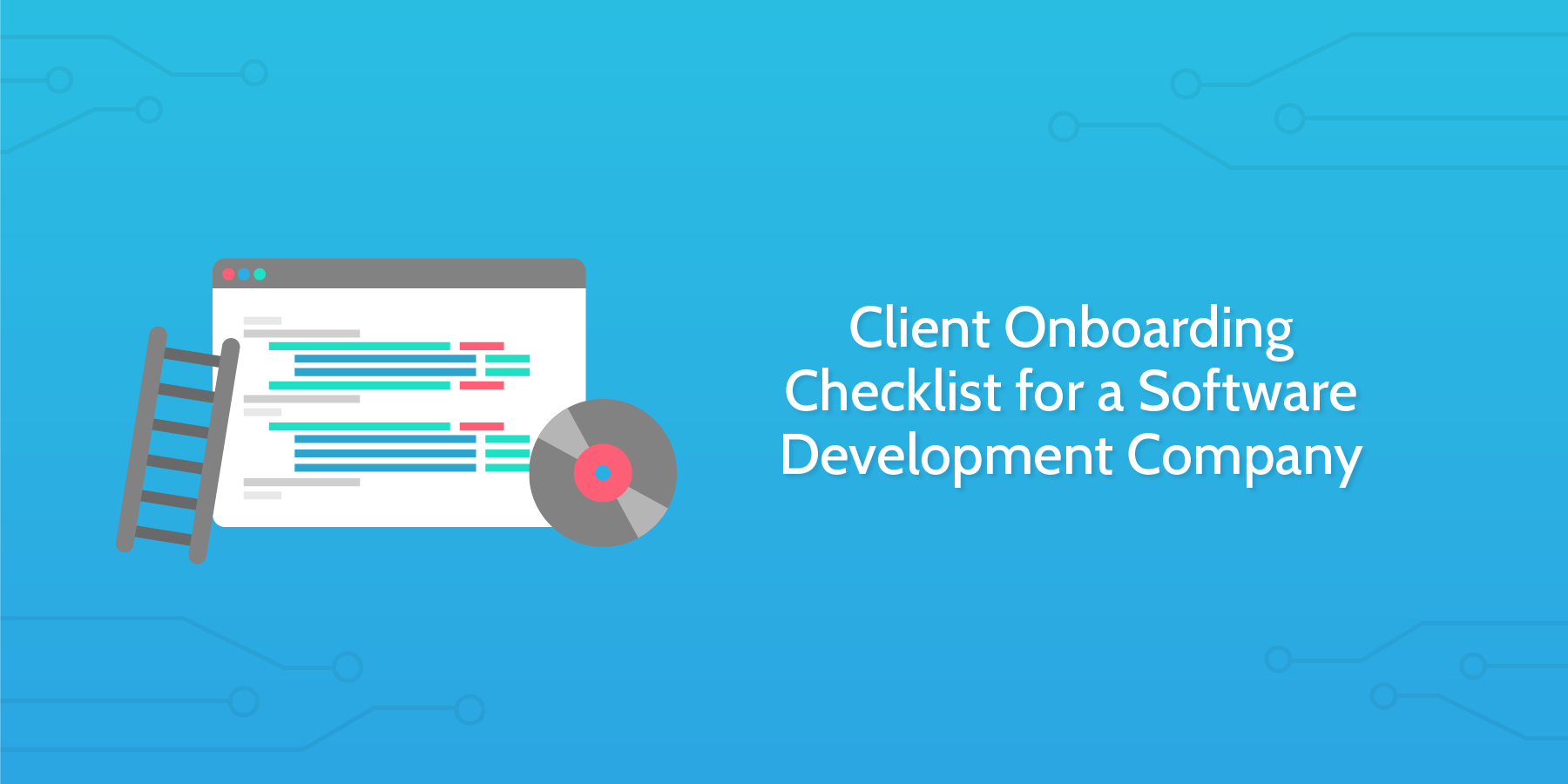 client onboarding checklist for a software development company