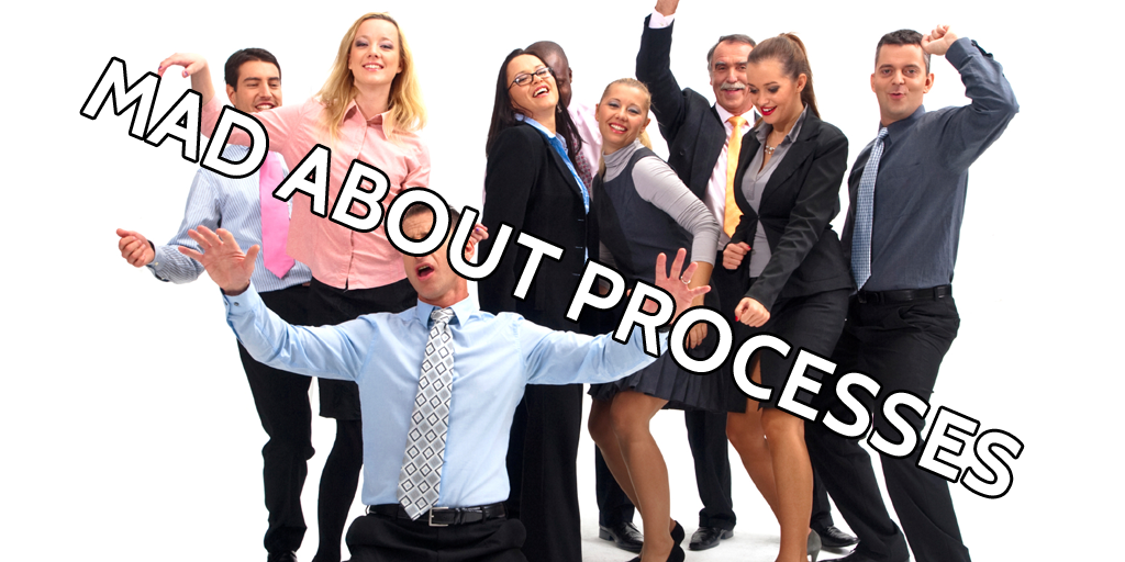 MAD ABOUT PROCESSES 2