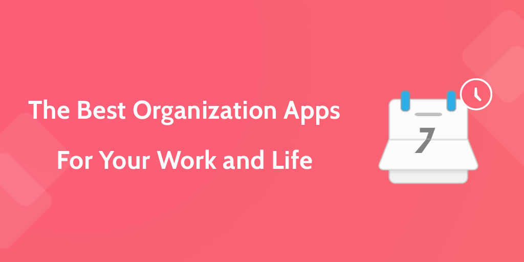 best organization apps