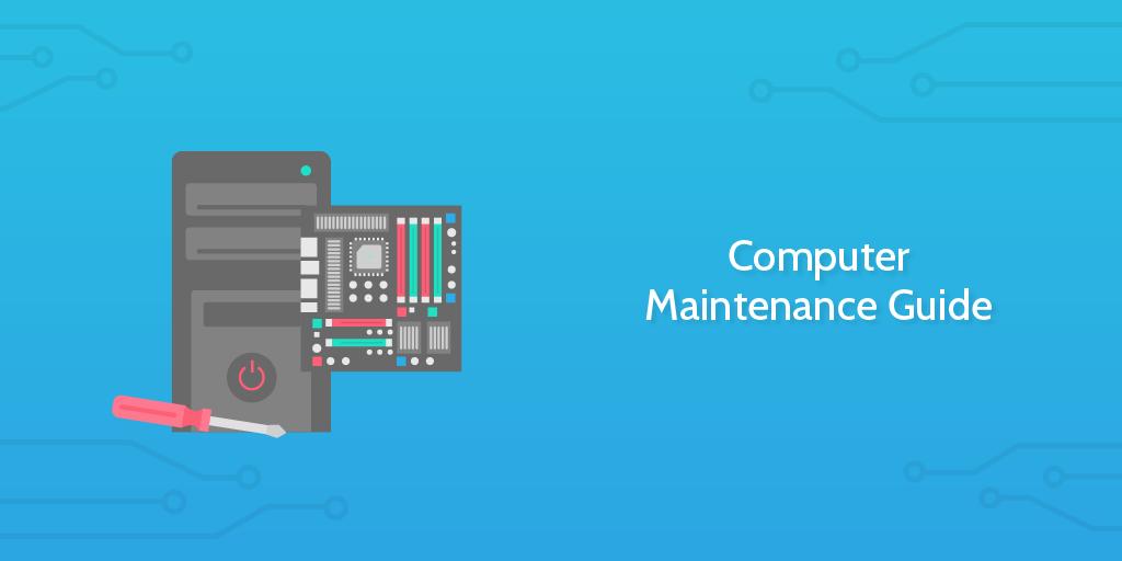 Computer Maintenance Guide