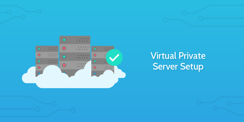 Virtual Private Server Setup