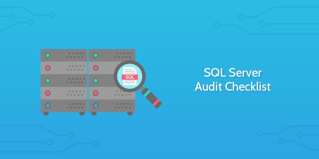 SQL Server Audit Checklist
