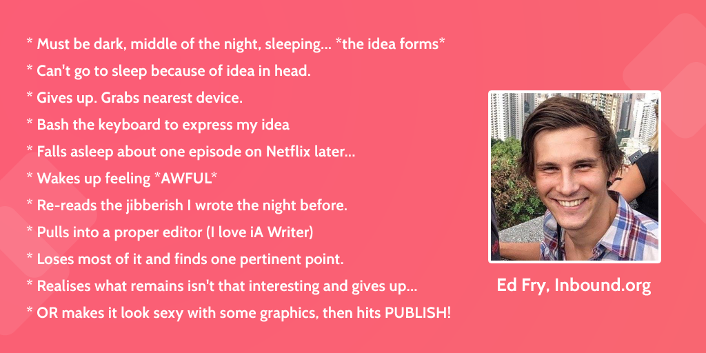 Ed Fry's Blogging Process