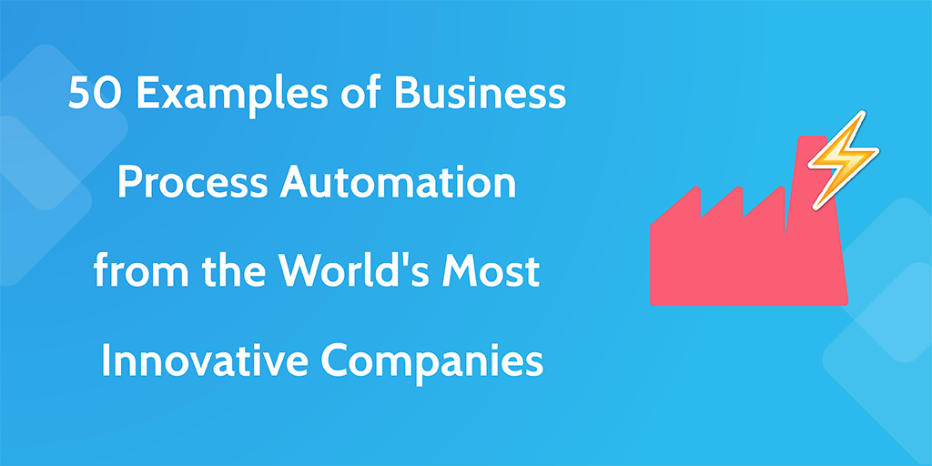 business process automation - 50 studies header