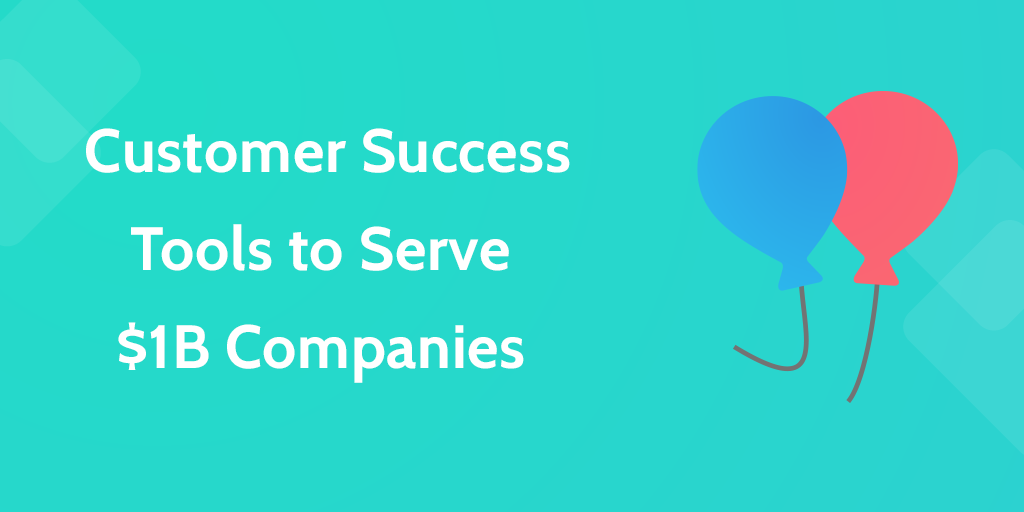 Customer Success Tools