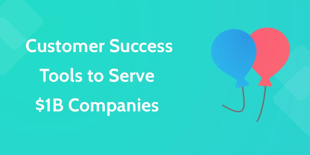 Customer Success Tools