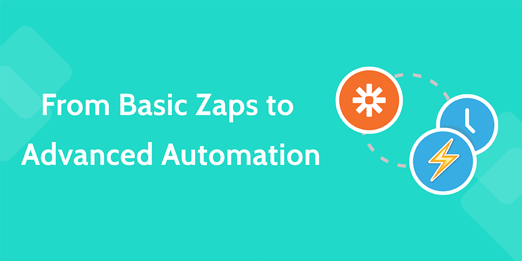 business process automation zapier - basics-advanced1