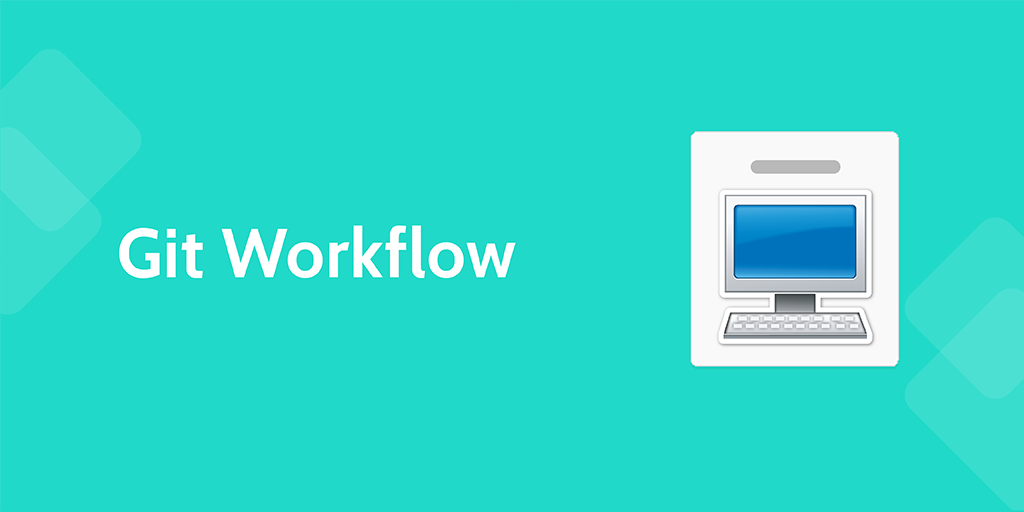 software development processes - git workflow