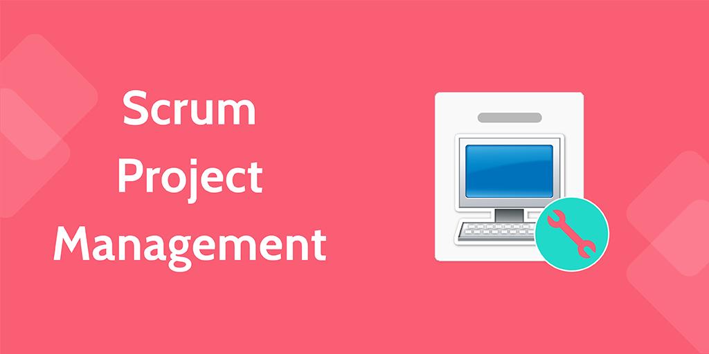 software development processes - scrum project management