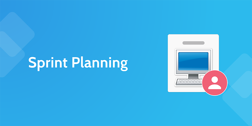 software development processes - sprint planning