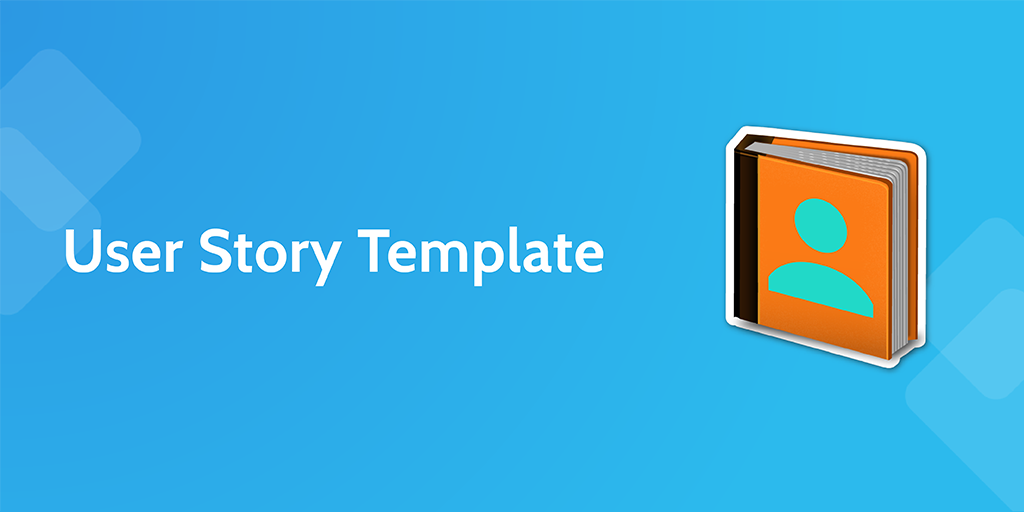 software development processes - user story template