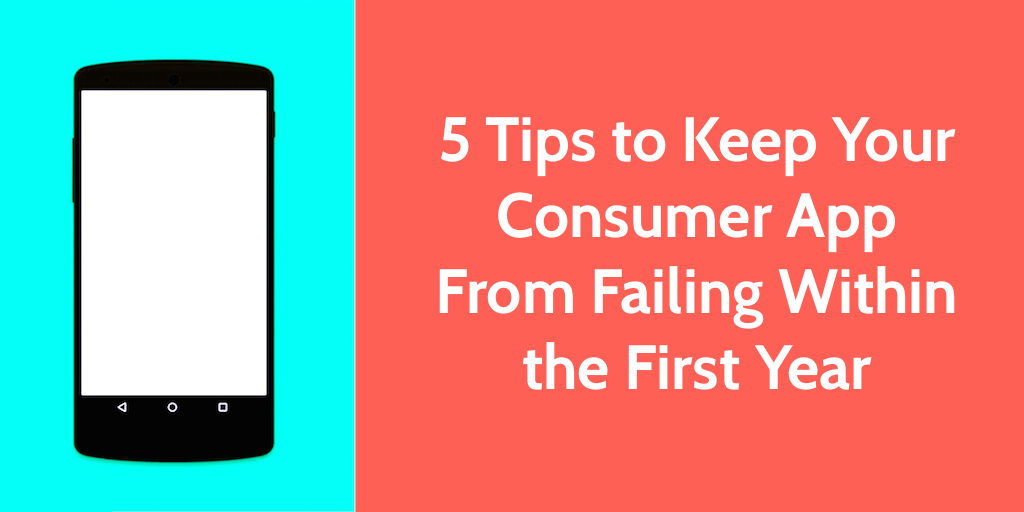 How to Keep Your Consumer App from Failing | Process Street