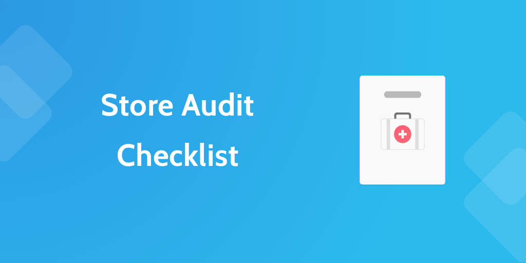 store audit checklist - 6 Retail Process Templates To Keep Your Dream Afloat