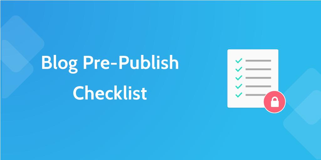 Blog PrePublish Checklist