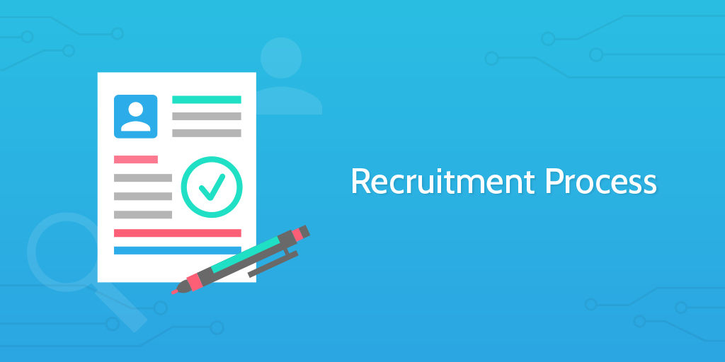 Recruitment Process - introduction