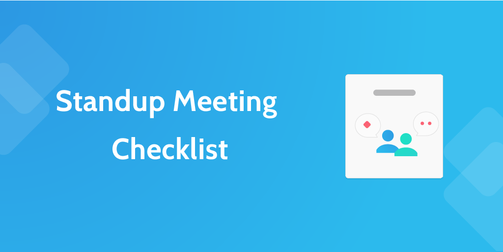 standup meeting checklist