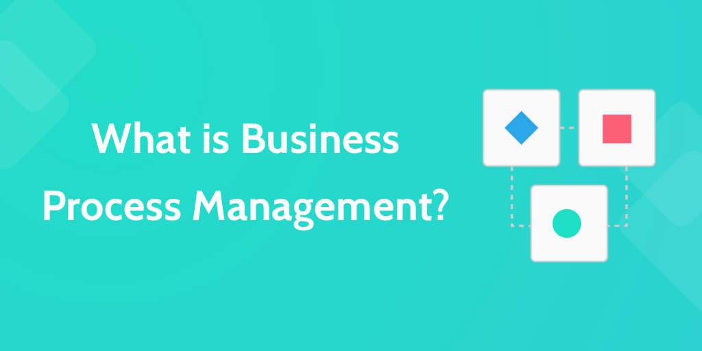 business process management Business process management made easy with our cloud-based bpm platform  create process-based applications, and automate your processes in hours.