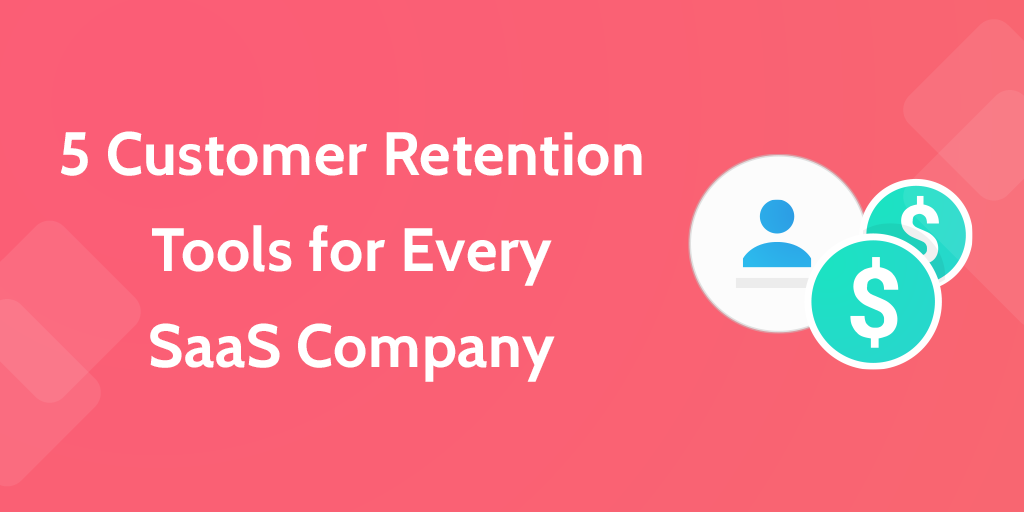 customer retention tools