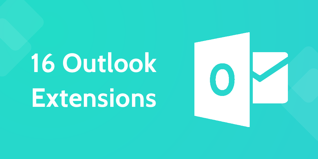 16 Outlook Extensions to Boost Email Productivity | Process Street