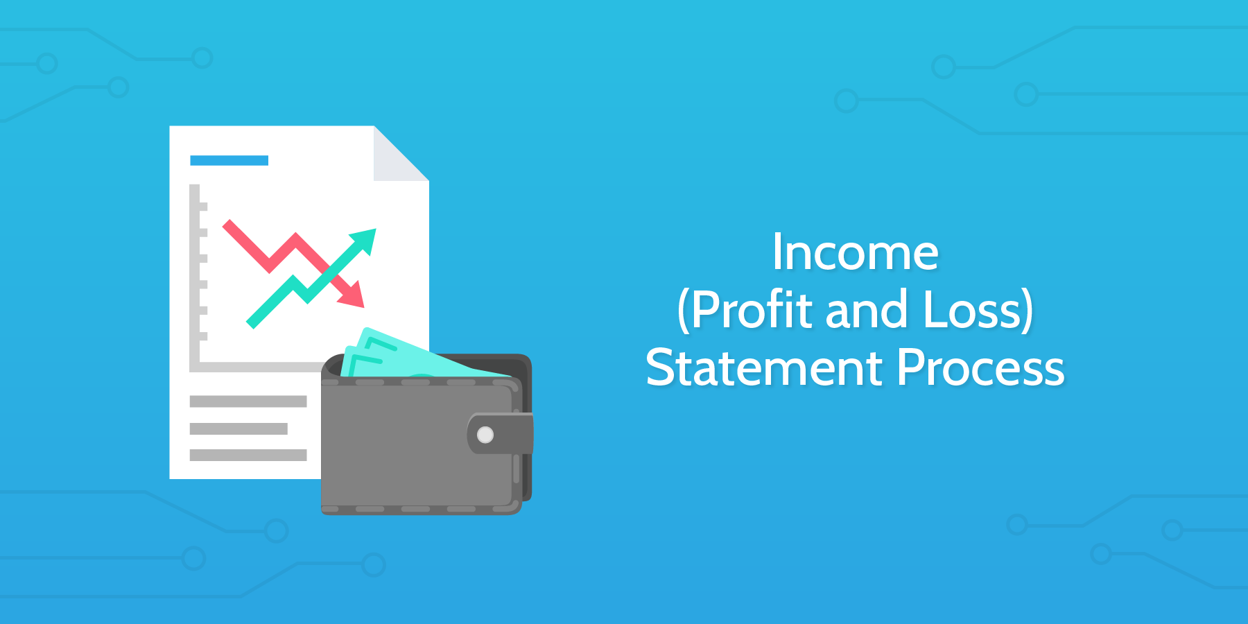 income-profit-and-loss-statement-process