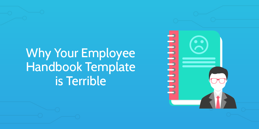 Why Your Employee Handbook Template Is Terrible Process Street - Basic employee handbook template