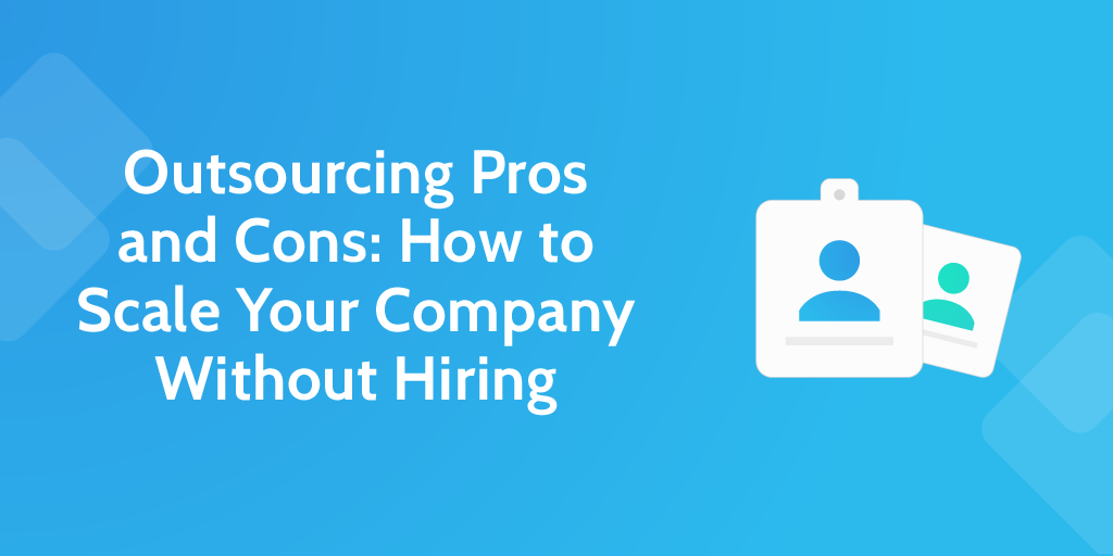 outsourcing pros and cons - header