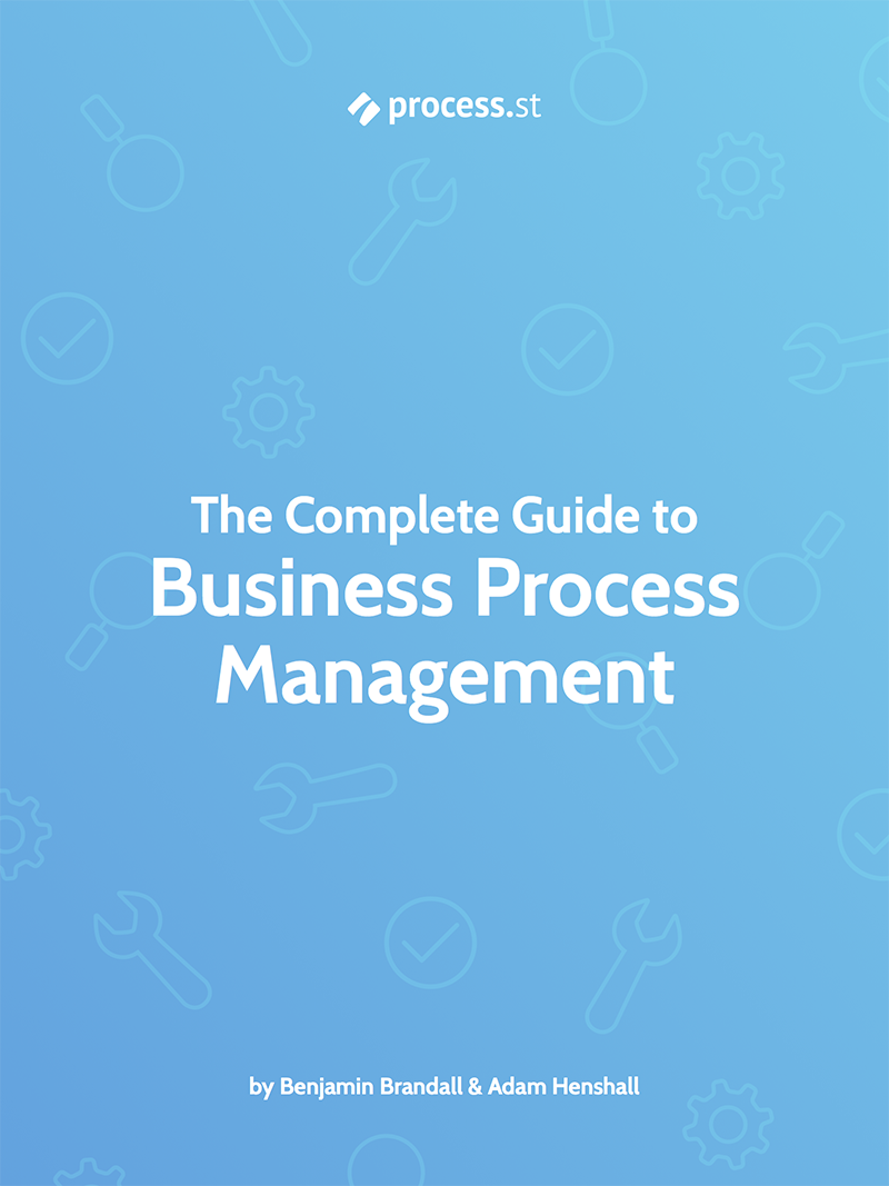The Complete Guide to Business Process Management [FREE