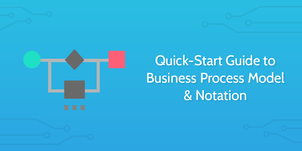 business process model & notation (bpmn) is like a flow chart on steroids