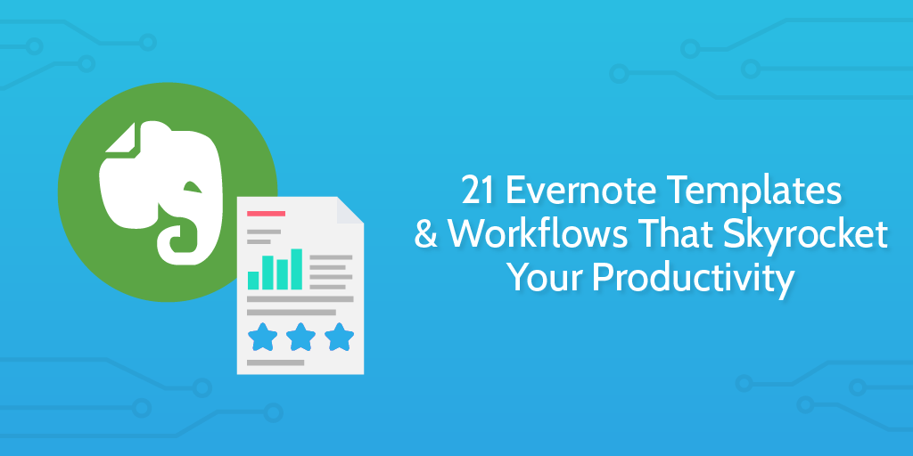 Evernote templates and workflows
