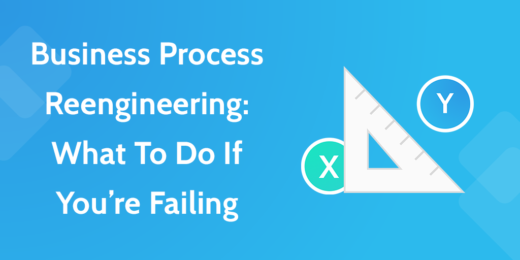 process improvement business process reengineering