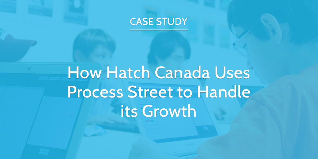 Hatch Canada Process Street case study header