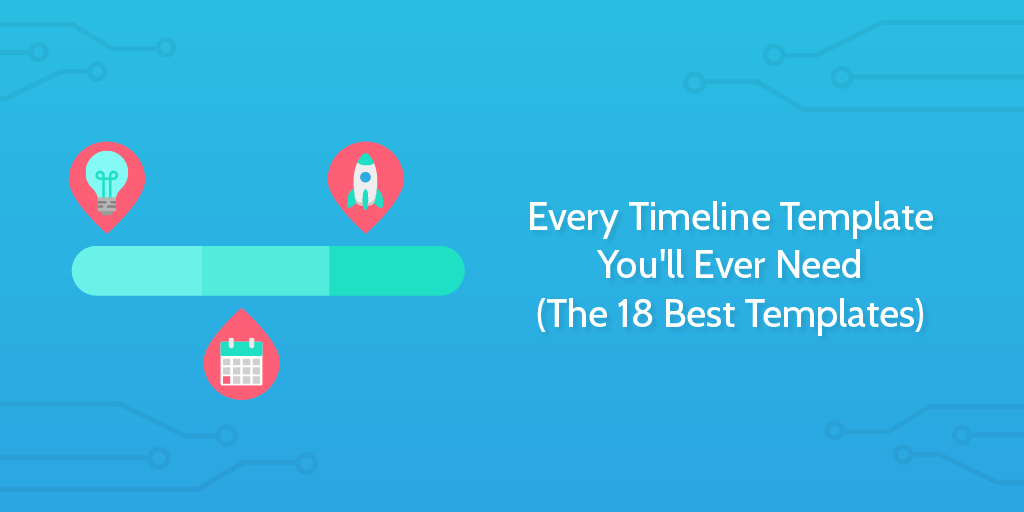 Every Timeline Template You Ll Ever Need The 18 Best Templates