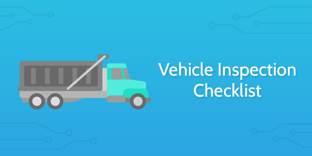 logistics management - vehicle inspection checklist header