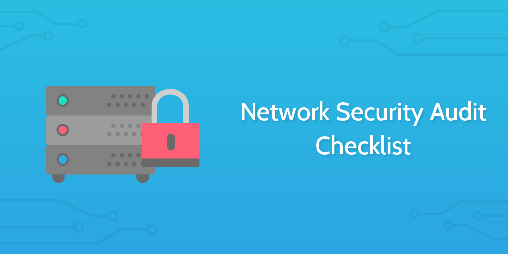 network security audit checklist