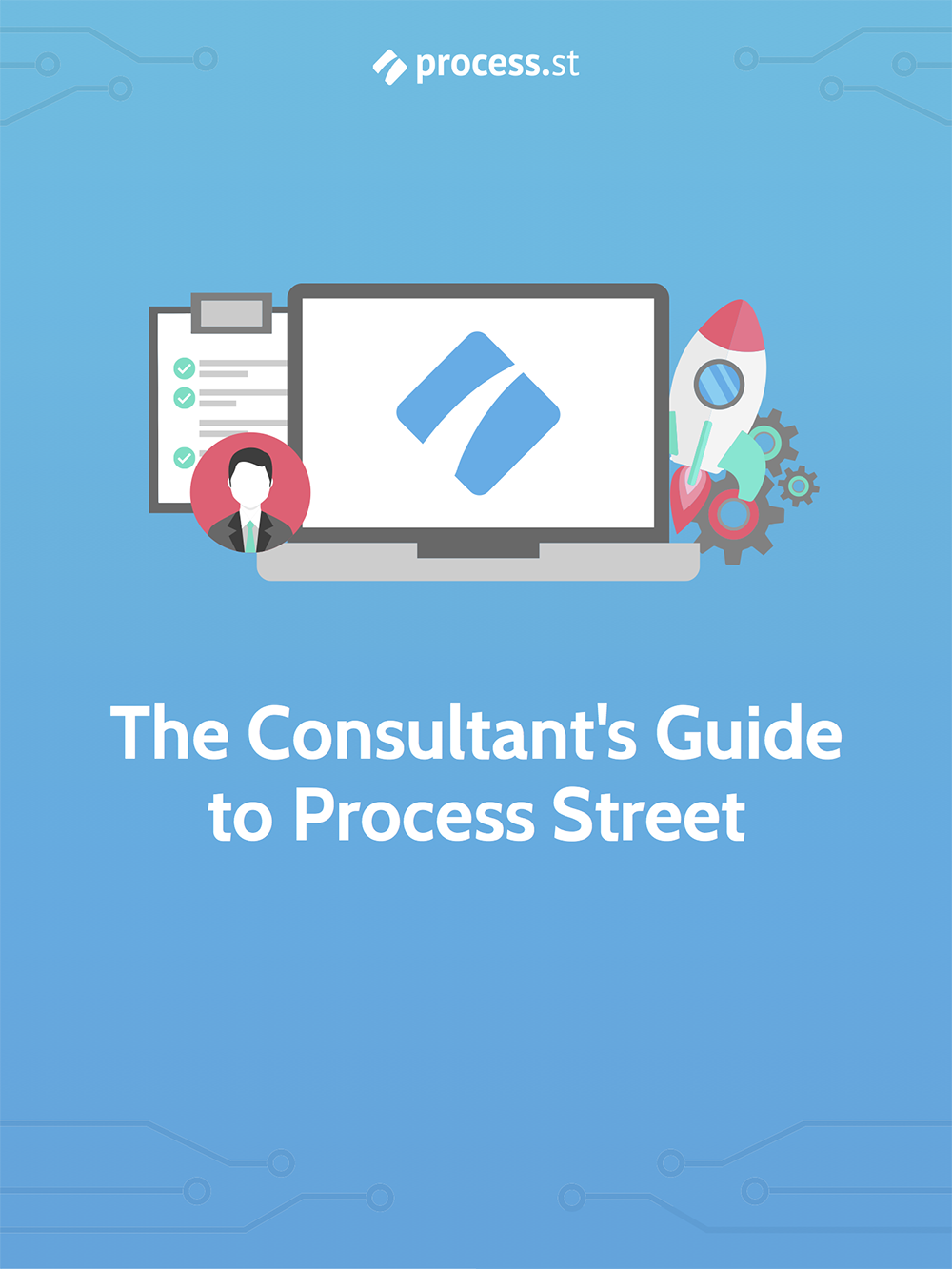 Consultant's Guide to Process Street Cover