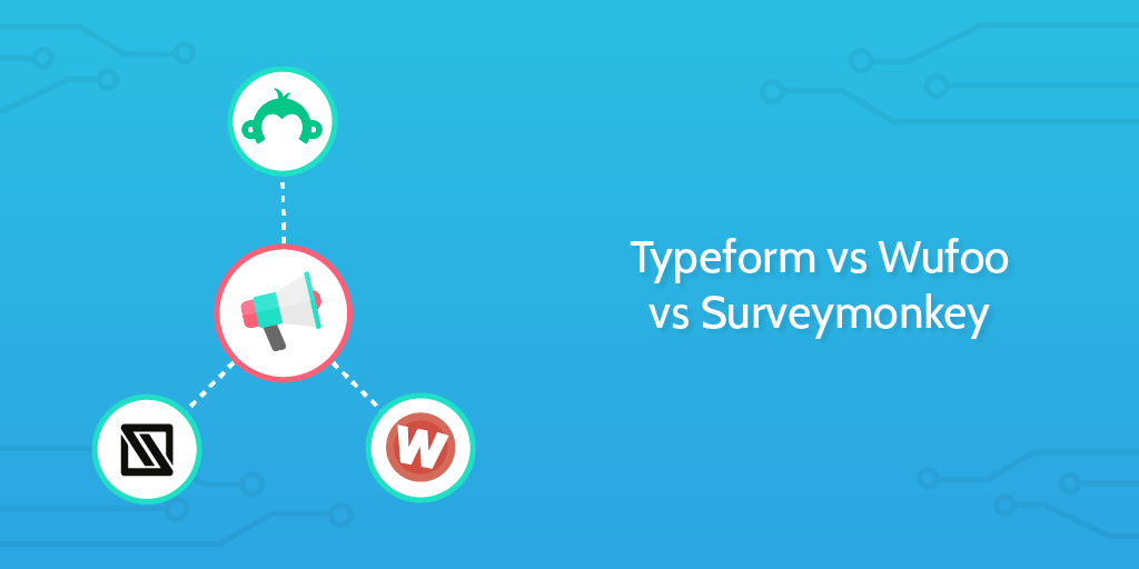create a form typeform vs surveymonkey vs wufoo