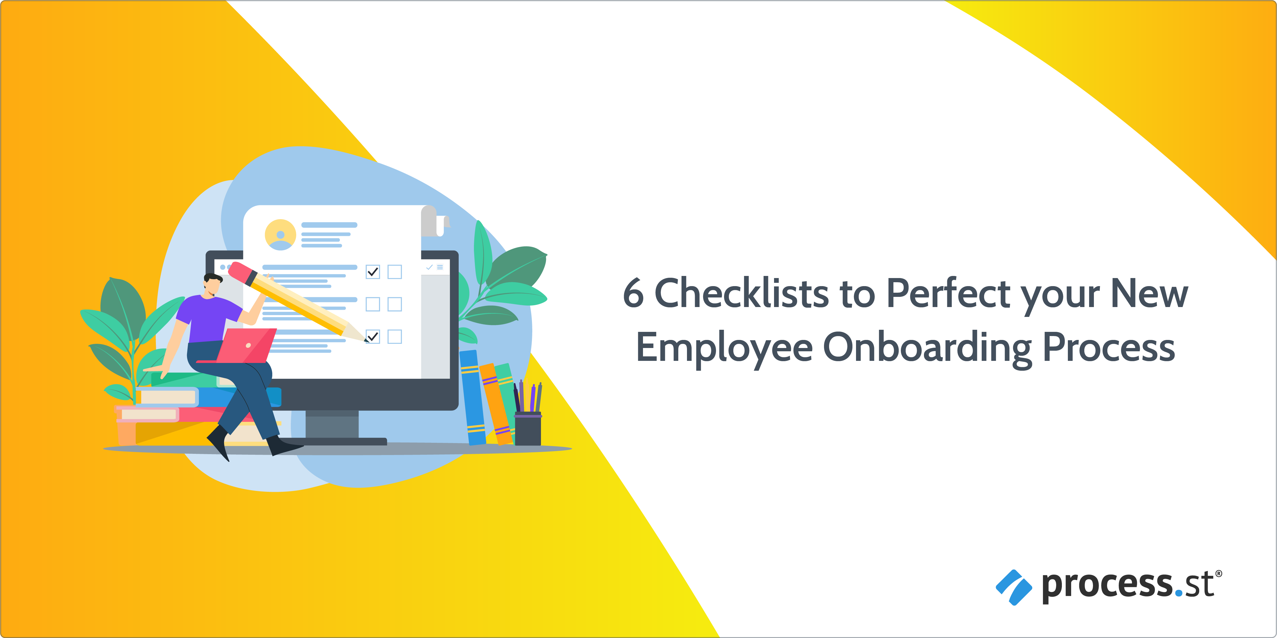 6 Checklists to Perfect Your New Employee Onboarding Process