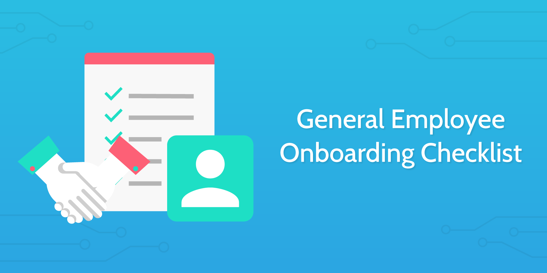 how to conduct an interview General Employee Onboarding Checklist