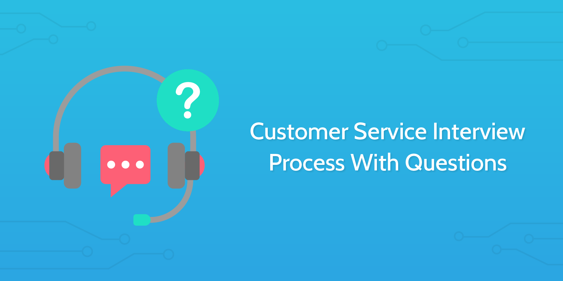how to conduct an interview customer service interview questions