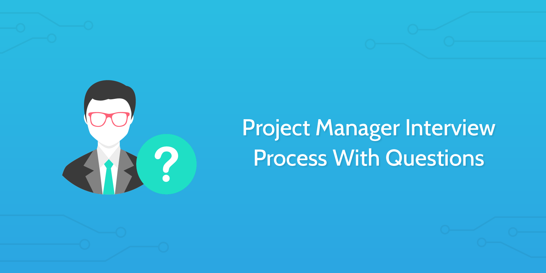how to conduct an interview project manager interview questions