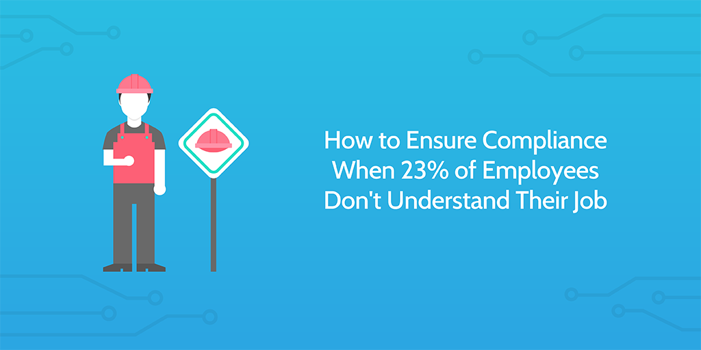 Ensure Compliance with Employees