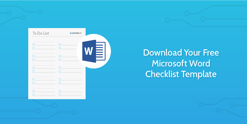 Checklist Template For Word from www.process.st